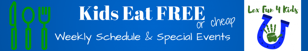 Kids Eat Free and Kids Meal Deals in Lexington, KY on Thursday within 15 miles on shopmotorcycleatvprotectivegear9.ml Blog Home Add a Restaurant Newsletter Contact On any day Sunday Monday Tuesday Wednesday Thursday Friday Saturday.