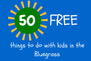 50 free fun things to do with kids in central ky lexfun4kids