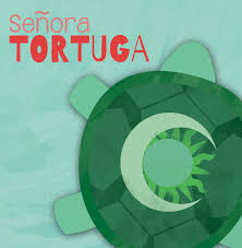 Senora Tortuga Review *Downtown Arts Center 3/8