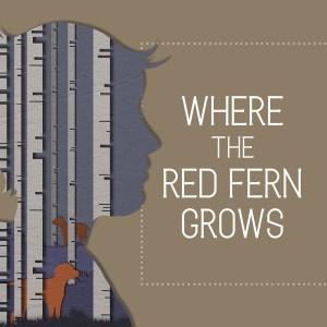Where the Red Fern Grows *Review