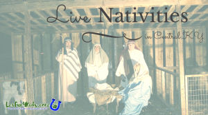 Live Nativities in Central KY