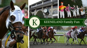 Keeneland Family Fun *Review