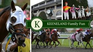 Keeneland Family Fun *Review
