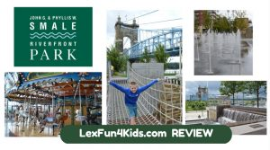 Cincinnati Smale Riverfront Fun *Review