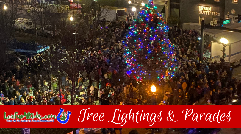 When Will Christmas Music Start Lexington 2020 Tree Lightings and Parades in Lexington and Central KY   LexFun4Kids