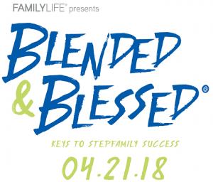Blended & Blessed: Keys to Stepfamily Success