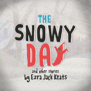 The Snowy Day at The Lexington Children's Theatre *Review