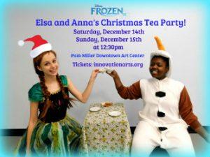 Christmas Tea with Anna, Elsa, and Olaf!
