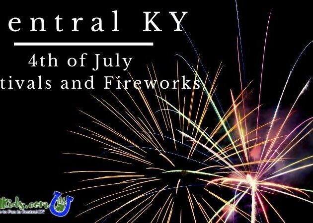 Central KY Fourth of July