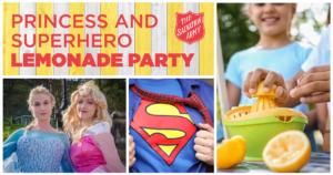 Princess and Superhero Lemonade Party